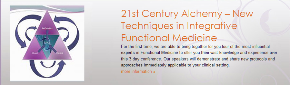 21st Century Alchemy – New Techniques in Integrative Functional Medicine